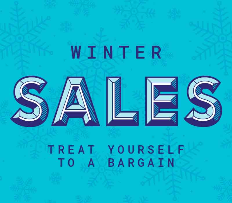 Winter Sales - Treat yourself to a bargain